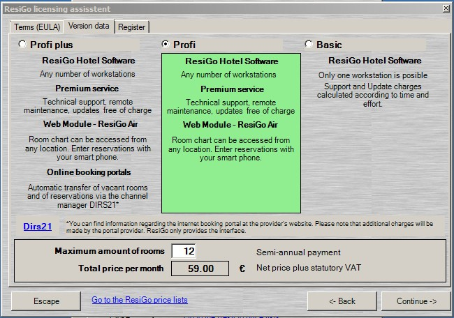 Here you can select the ResiGo version you wish to use and enter the number of rooms you would like to have